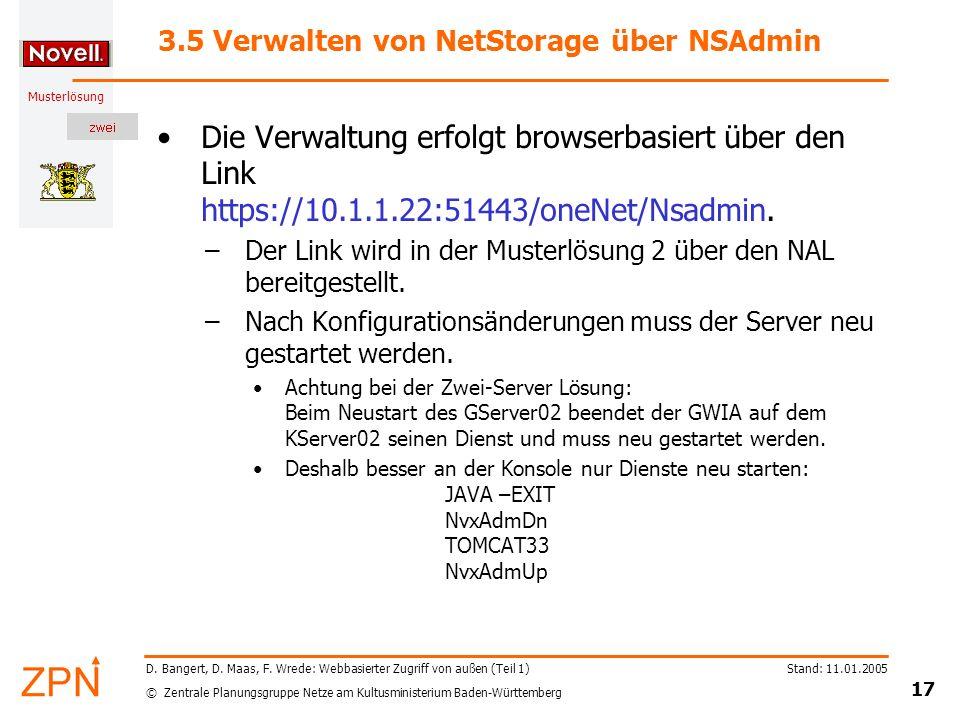 © Zentrale Planungsgruppe Netze am Kultusministerium Baden-Württemberg Musterlösung Stand: 11.01.2005 17 D. Bangert, D. Maas, F. Wrede: Webbasierter Z