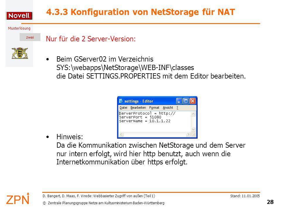 © Zentrale Planungsgruppe Netze am Kultusministerium Baden-Württemberg Musterlösung Stand: 11.01.2005 28 D. Bangert, D. Maas, F. Wrede: Webbasierter Z