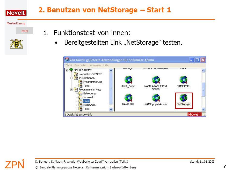 © Zentrale Planungsgruppe Netze am Kultusministerium Baden-Württemberg Musterlösung Stand: 11.01.2005 7 D. Bangert, D. Maas, F. Wrede: Webbasierter Zu