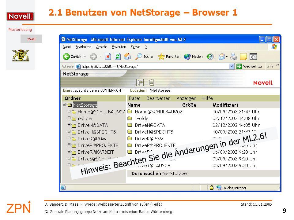 © Zentrale Planungsgruppe Netze am Kultusministerium Baden-Württemberg Musterlösung Stand: 11.01.2005 20 D.