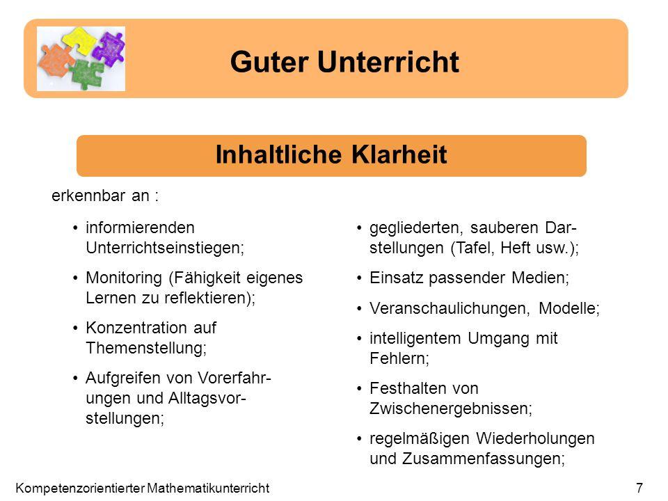 informierenden Unterrichtseinstiegen; Monitoring (Fähigkeit eigenes Lernen zu reflektieren); Konzentration auf Themenstellung; Aufgreifen von Vorerfah