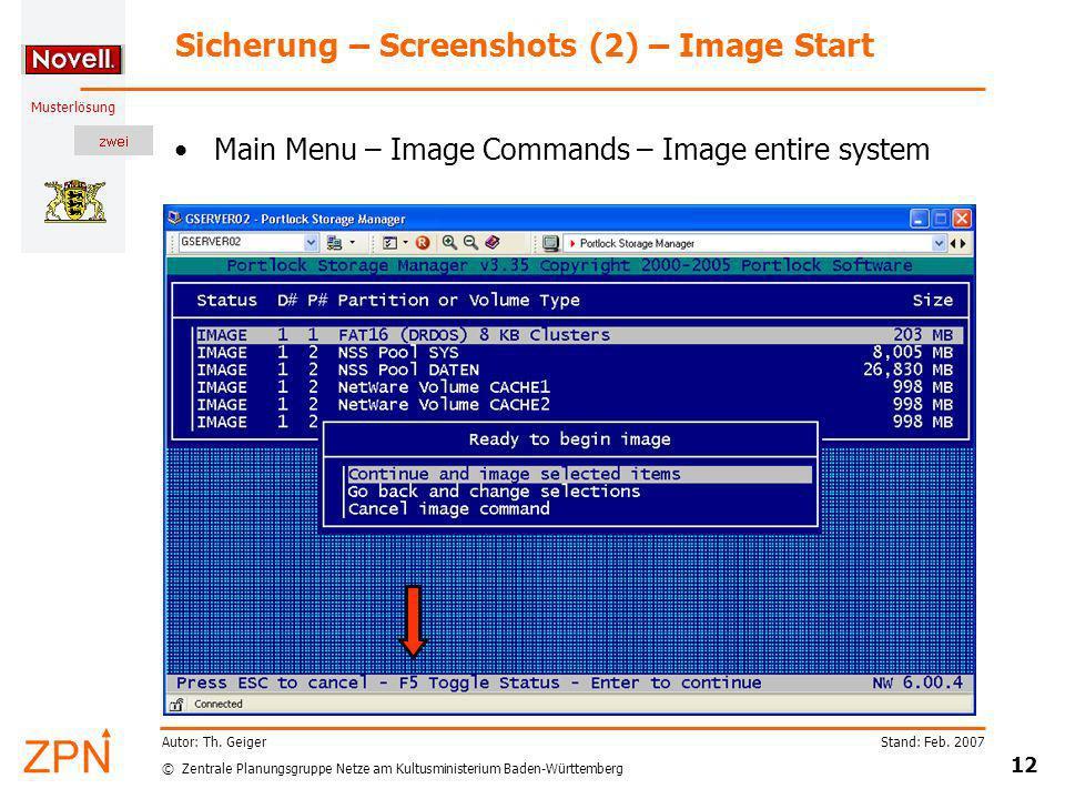 © Zentrale Planungsgruppe Netze am Kultusministerium Baden-Württemberg Musterlösung Stand: Feb. 2007 12 Autor: Th. Geiger Sicherung – Screenshots (2)