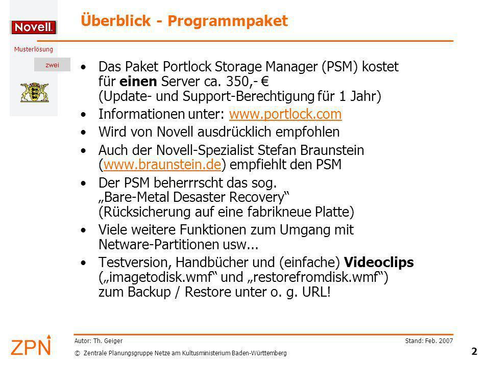 © Zentrale Planungsgruppe Netze am Kultusministerium Baden-Württemberg Musterlösung Stand: Feb. 2007 2 Autor: Th. Geiger Überblick - Programmpaket Das