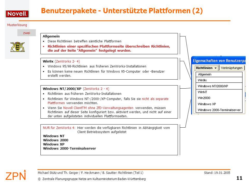 © Zentrale Planungsgruppe Netze am Kultusministerium Baden-Württemberg Musterlösung Stand: 19.01.2005 11 Michael Stütz und Th. Geiger / F. Heckmann /