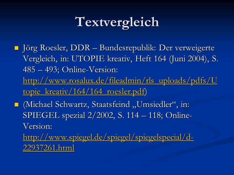 Textvergleich Jörg Roesler, DDR – Bundesrepublik: Der verweigerte Vergleich, in: UTOPIE kreativ, Heft 164 (Juni 2004), S. 485 – 493; Online-Version: h
