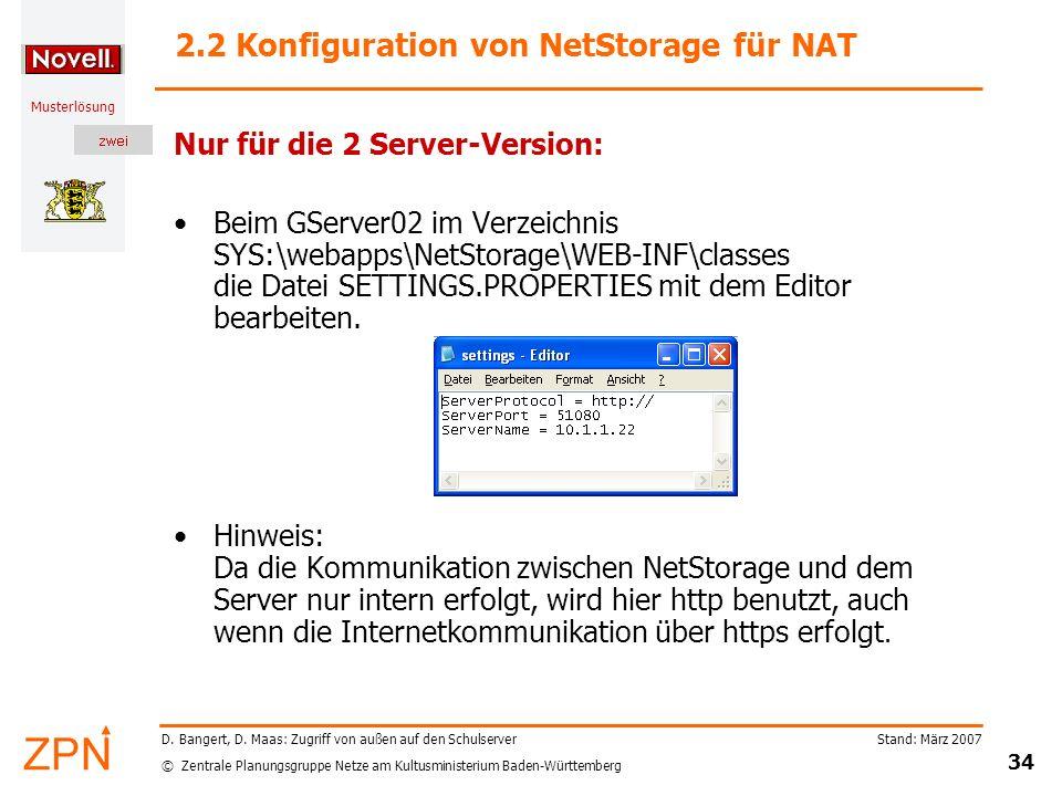 © Zentrale Planungsgruppe Netze am Kultusministerium Baden-Württemberg Musterlösung Stand: März 2007 34 D. Bangert, D. Maas: Zugriff von außen auf den