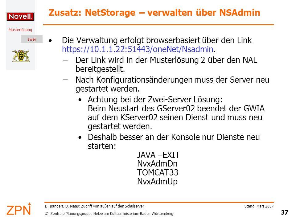 © Zentrale Planungsgruppe Netze am Kultusministerium Baden-Württemberg Musterlösung Stand: März 2007 37 D. Bangert, D. Maas: Zugriff von außen auf den