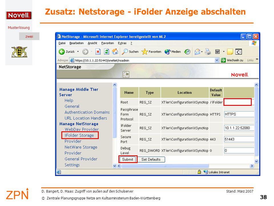 © Zentrale Planungsgruppe Netze am Kultusministerium Baden-Württemberg Musterlösung Stand: März 2007 38 D.