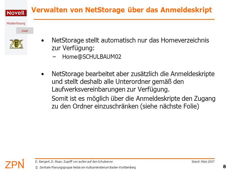 © Zentrale Planungsgruppe Netze am Kultusministerium Baden-Württemberg Musterlösung Stand: März 2007 19 D.