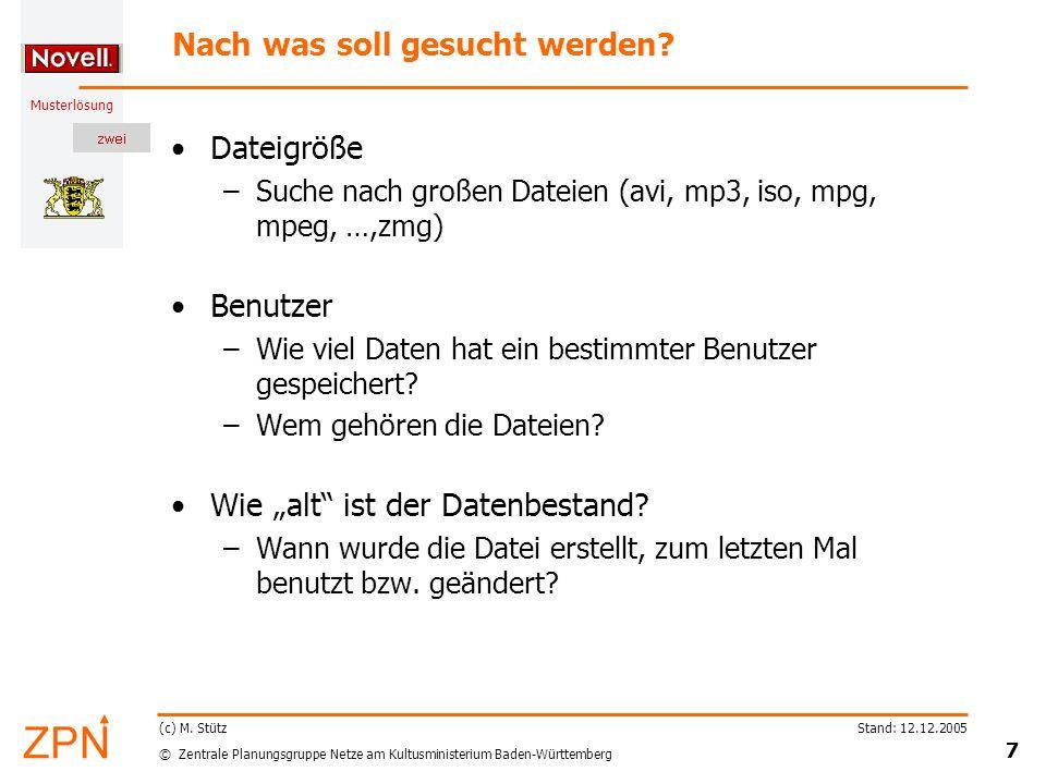 © Zentrale Planungsgruppe Netze am Kultusministerium Baden-Württemberg Musterlösung Stand: 12.12.2005 18 (c) M.