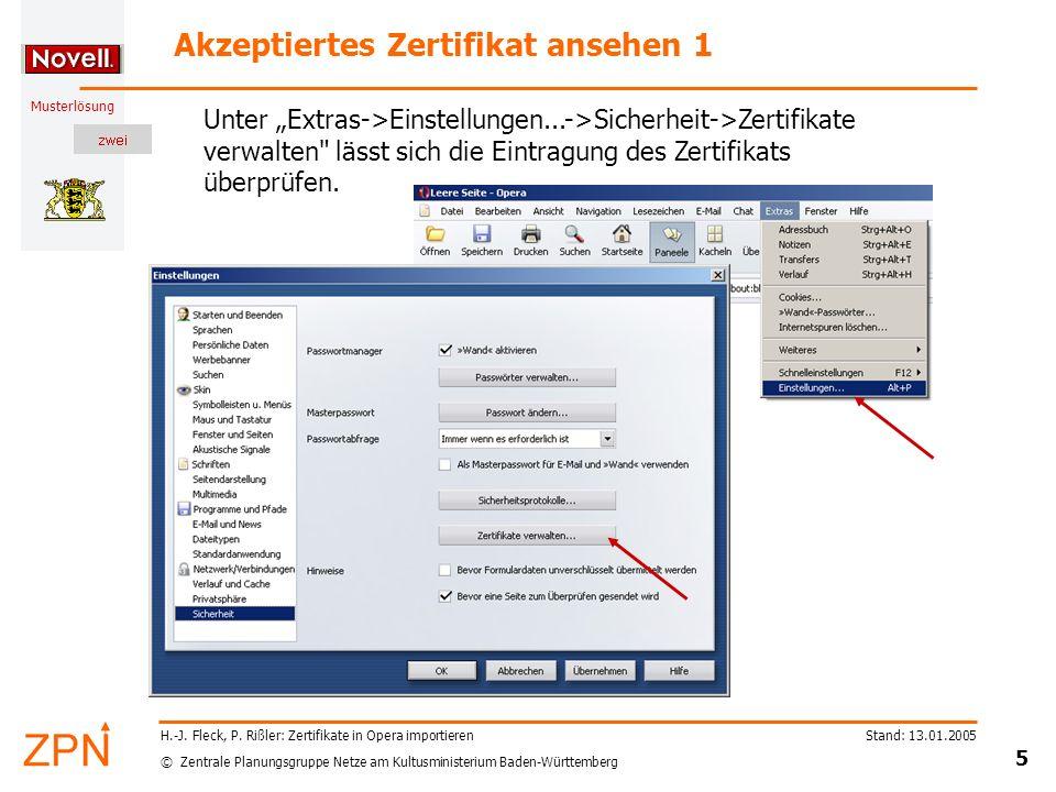 © Zentrale Planungsgruppe Netze am Kultusministerium Baden-Württemberg Musterlösung Stand: 13.01.2005 5 H.-J.