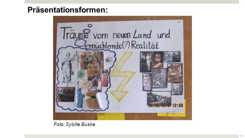 17 Foto: Sybille Buske Präsentationsformen: