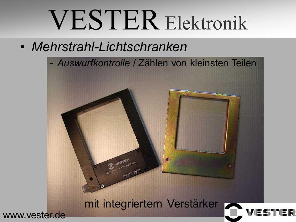 VESTER Elektronik Mehrstrahl-Lichtschranken -Auswurfkontrolle / Zählen von kleinsten Teilen www.vester.de mit integriertem Verstärker