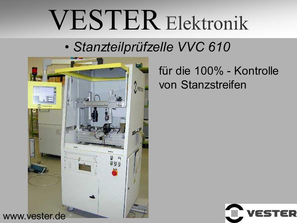 VESTER Elektronik Stanzteilprüfzelle VVC 610 für die 100% - Kontrolle von Stanzstreifen www.vester.de