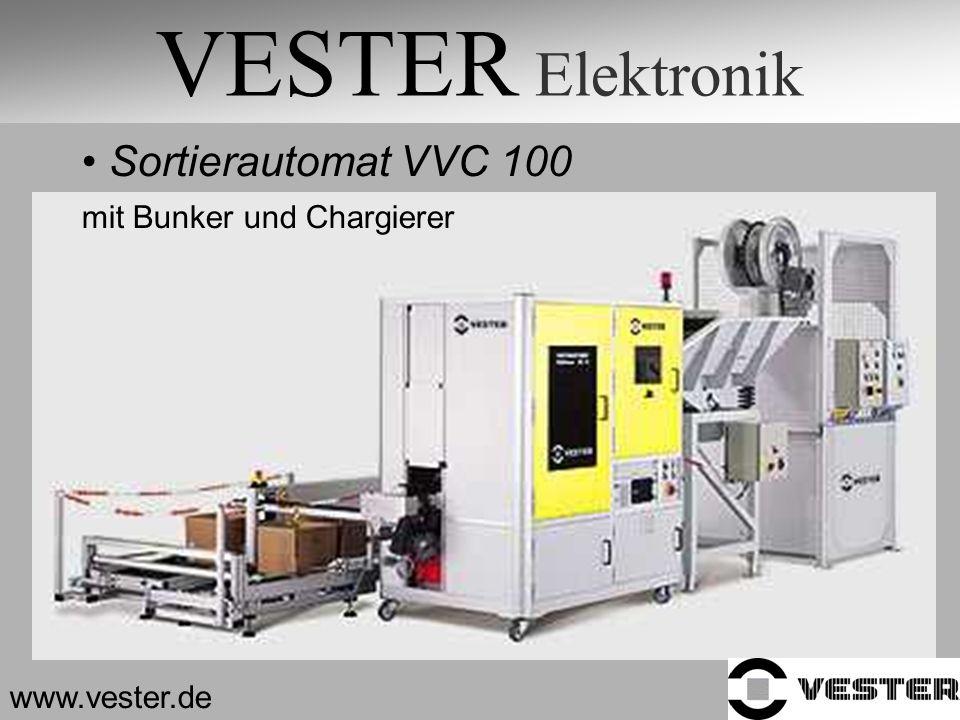 VESTER Elektronik Sortierautomat VVC 100 mit Bunker und Chargierer www.vester.de