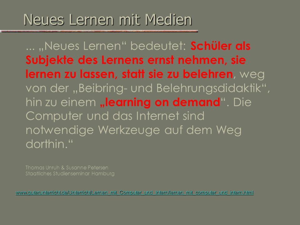 Lernen mit Neuen Medien ??? Neues Lernen Lernen mit Medien !!!