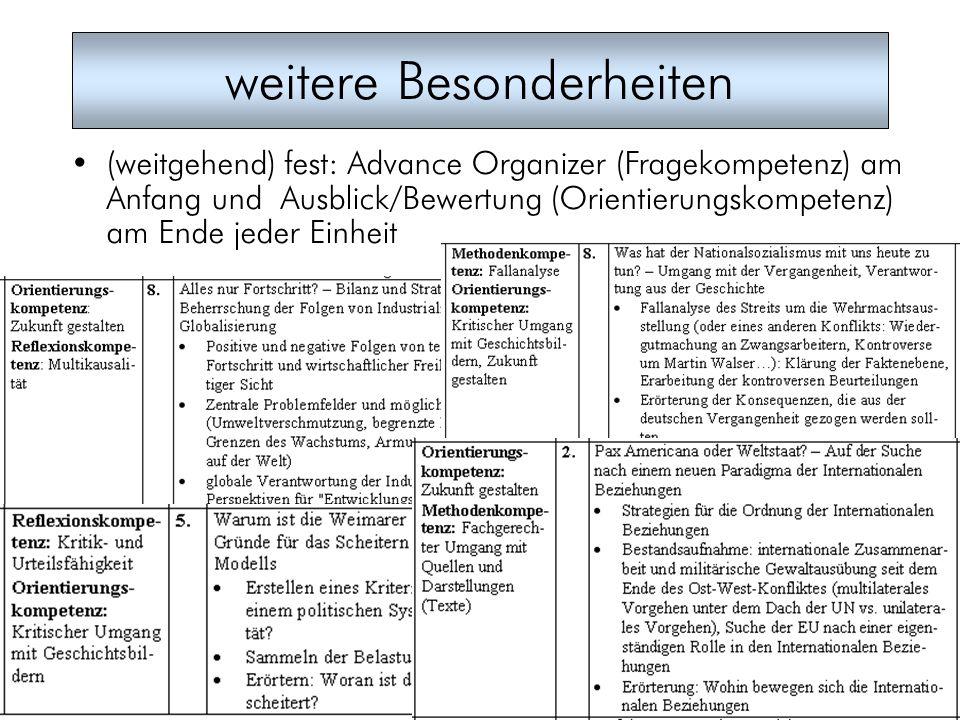 5 weitere Besonderheiten (weitgehend) fest: Advance Organizer (Fragekompetenz) am Anfang und Ausblick/Bewertung (Orientierungskompetenz) am Ende jeder