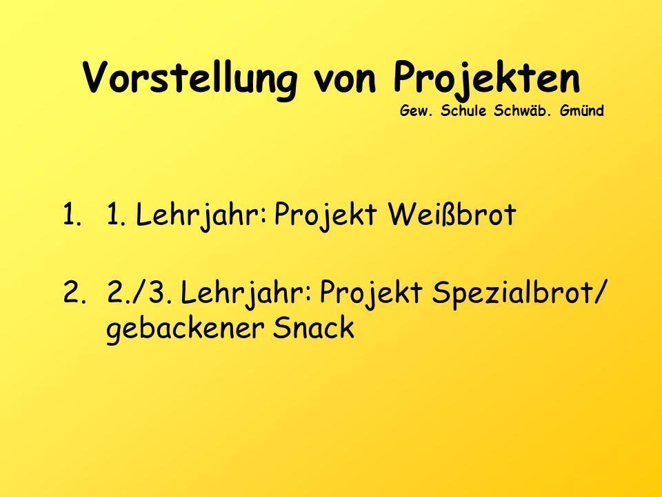 1.Projekt Weißbrot 1.