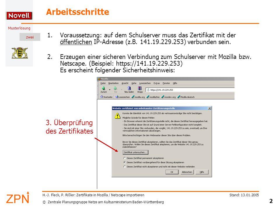 © Zentrale Planungsgruppe Netze am Kultusministerium Baden-Württemberg Musterlösung Stand: 13.01.2005 3 H.-J.