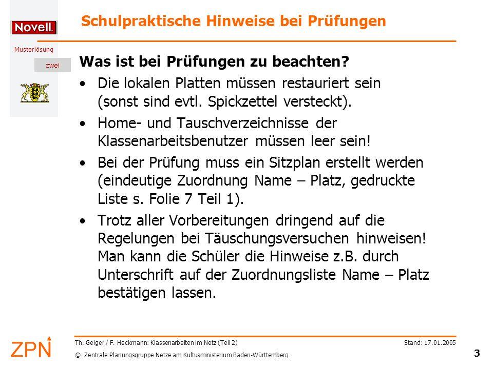 © Zentrale Planungsgruppe Netze am Kultusministerium Baden-Württemberg Musterlösung Stand: 17.01.2005 3 Th. Geiger / F. Heckmann: Klassenarbeiten im N