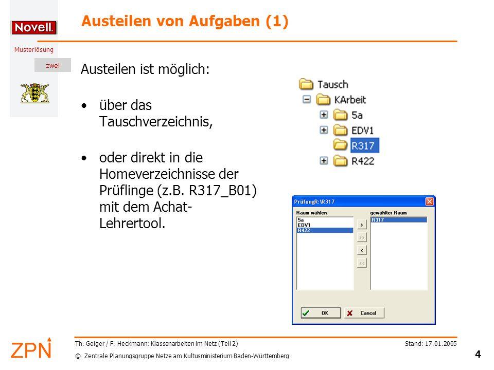 © Zentrale Planungsgruppe Netze am Kultusministerium Baden-Württemberg Musterlösung Stand: 17.01.2005 4 Th. Geiger / F. Heckmann: Klassenarbeiten im N