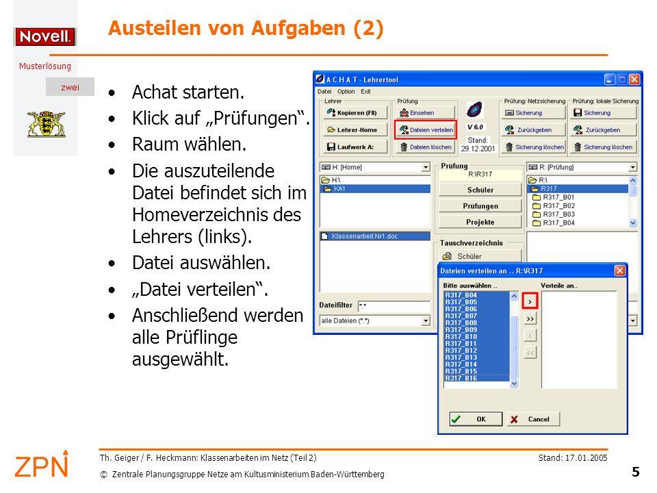 © Zentrale Planungsgruppe Netze am Kultusministerium Baden-Württemberg Musterlösung Stand: 17.01.2005 5 Th. Geiger / F. Heckmann: Klassenarbeiten im N