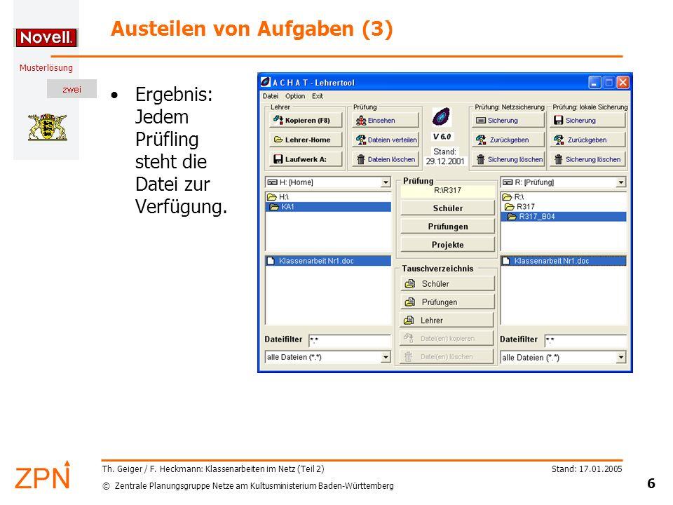 © Zentrale Planungsgruppe Netze am Kultusministerium Baden-Württemberg Musterlösung Stand: 17.01.2005 6 Th. Geiger / F. Heckmann: Klassenarbeiten im N