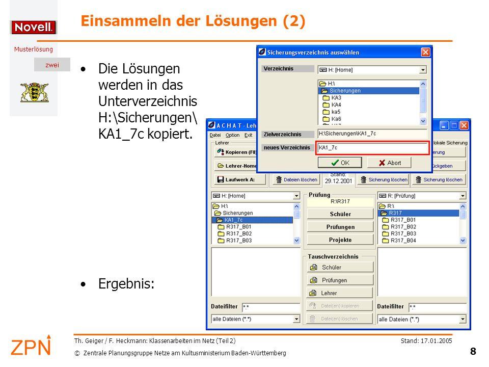 © Zentrale Planungsgruppe Netze am Kultusministerium Baden-Württemberg Musterlösung Stand: 17.01.2005 8 Th. Geiger / F. Heckmann: Klassenarbeiten im N