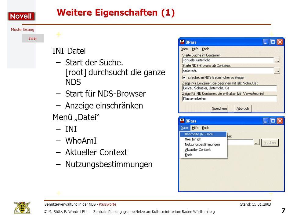 © M. Stütz, F. Wrede LEU - Zentrale Planungsgruppe Netze am Kultusministerium Baden-Württemberg Musterlösung zwei Stand: 15.01.2003 7 Benutzerverwaltu