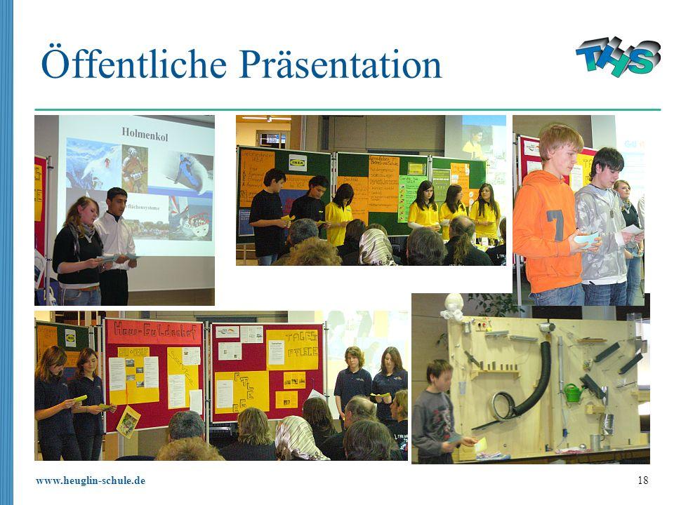 www.heuglin-schule.de 18 Öffentliche Präsentation