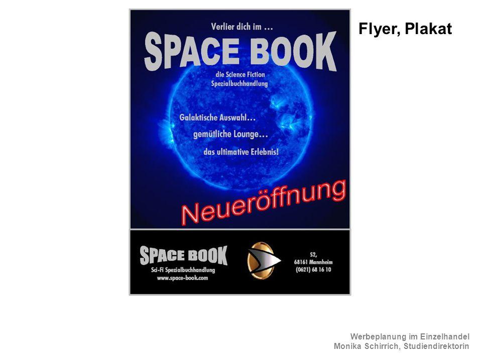 Werbeplanung im Einzelhandel Monika Schirrich, Studiendirektorin ScienceFiction Flyer 2 Flyer, Plakat