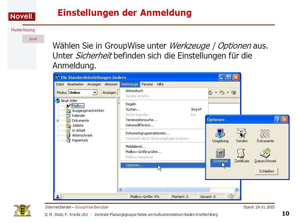 © M. Stütz, F. Wrede LEU - Zentrale Planungsgruppe Netze am Kultusministerium Baden-Württemberg Musterlösung zwei Stand: 29.01.2003 10 Internetdienste