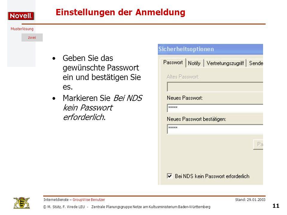 © M. Stütz, F. Wrede LEU - Zentrale Planungsgruppe Netze am Kultusministerium Baden-Württemberg Musterlösung zwei Stand: 29.01.2003 11 Internetdienste