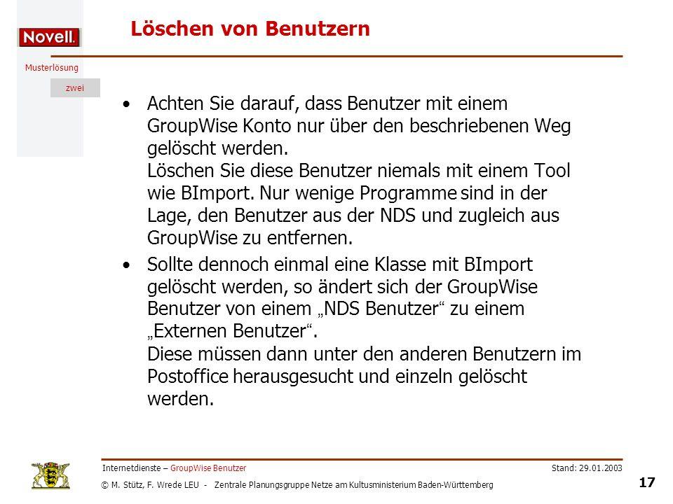 © M. Stütz, F. Wrede LEU - Zentrale Planungsgruppe Netze am Kultusministerium Baden-Württemberg Musterlösung zwei Stand: 29.01.2003 17 Internetdienste