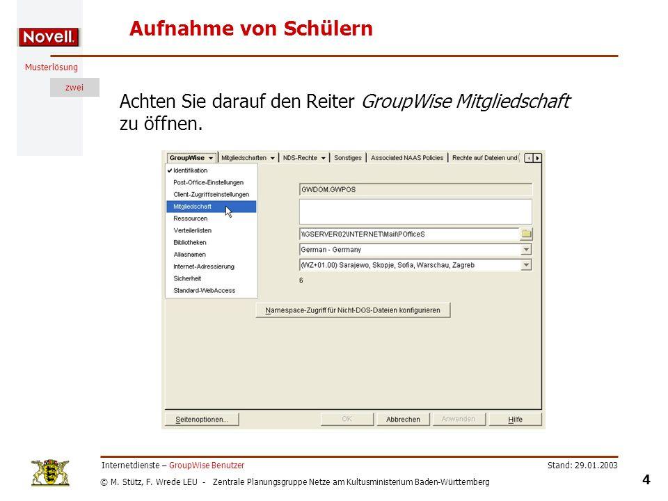 © M. Stütz, F. Wrede LEU - Zentrale Planungsgruppe Netze am Kultusministerium Baden-Württemberg Musterlösung zwei Stand: 29.01.2003 4 Internetdienste