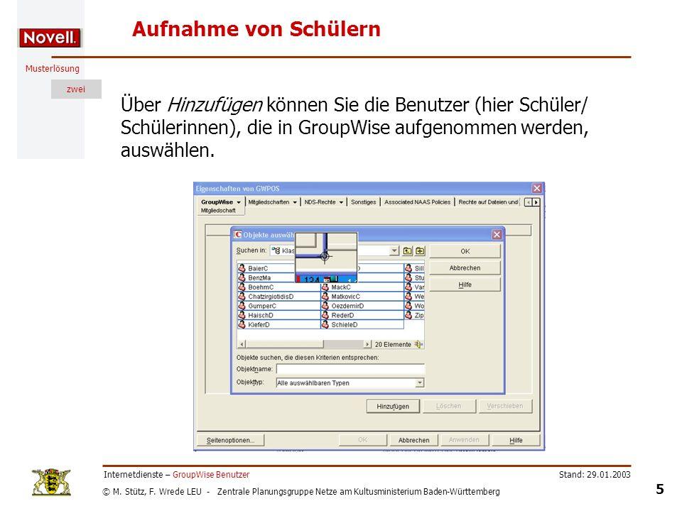 © M. Stütz, F. Wrede LEU - Zentrale Planungsgruppe Netze am Kultusministerium Baden-Württemberg Musterlösung zwei Stand: 29.01.2003 5 Internetdienste