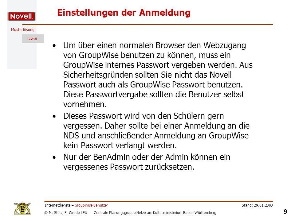 © M. Stütz, F. Wrede LEU - Zentrale Planungsgruppe Netze am Kultusministerium Baden-Württemberg Musterlösung zwei Stand: 29.01.2003 9 Internetdienste