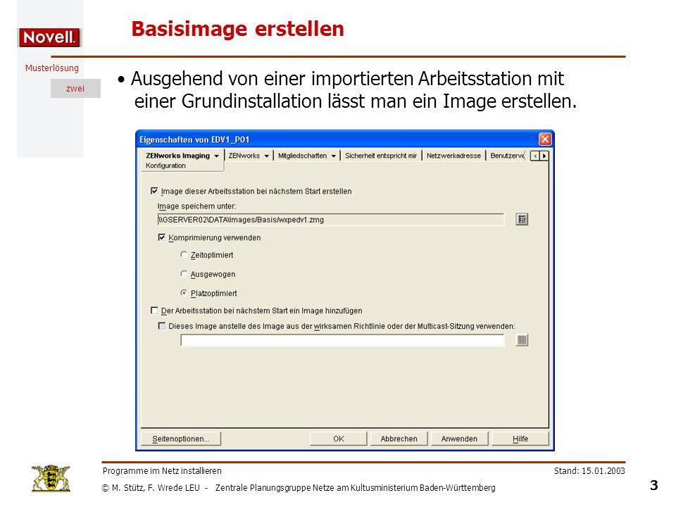 © M. Stütz, F. Wrede LEU - Zentrale Planungsgruppe Netze am Kultusministerium Baden-Württemberg Musterlösung zwei Stand: 15.01.2003 3 Programme im Net