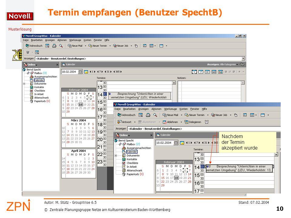 © Zentrale Planungsgruppe Netze am Kultusministerium Baden-Württemberg Musterlösung Stand: 07.02.2004 10 Autor: M.