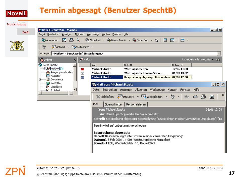 © Zentrale Planungsgruppe Netze am Kultusministerium Baden-Württemberg Musterlösung Stand: 07.02.2004 17 Autor: M.