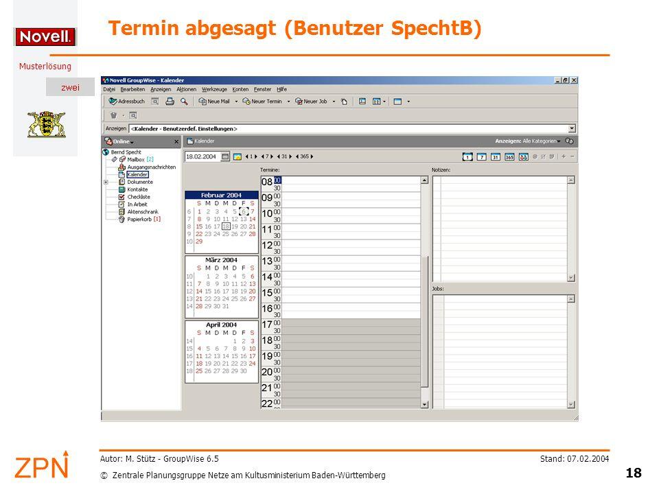 © Zentrale Planungsgruppe Netze am Kultusministerium Baden-Württemberg Musterlösung Stand: 07.02.2004 18 Autor: M.