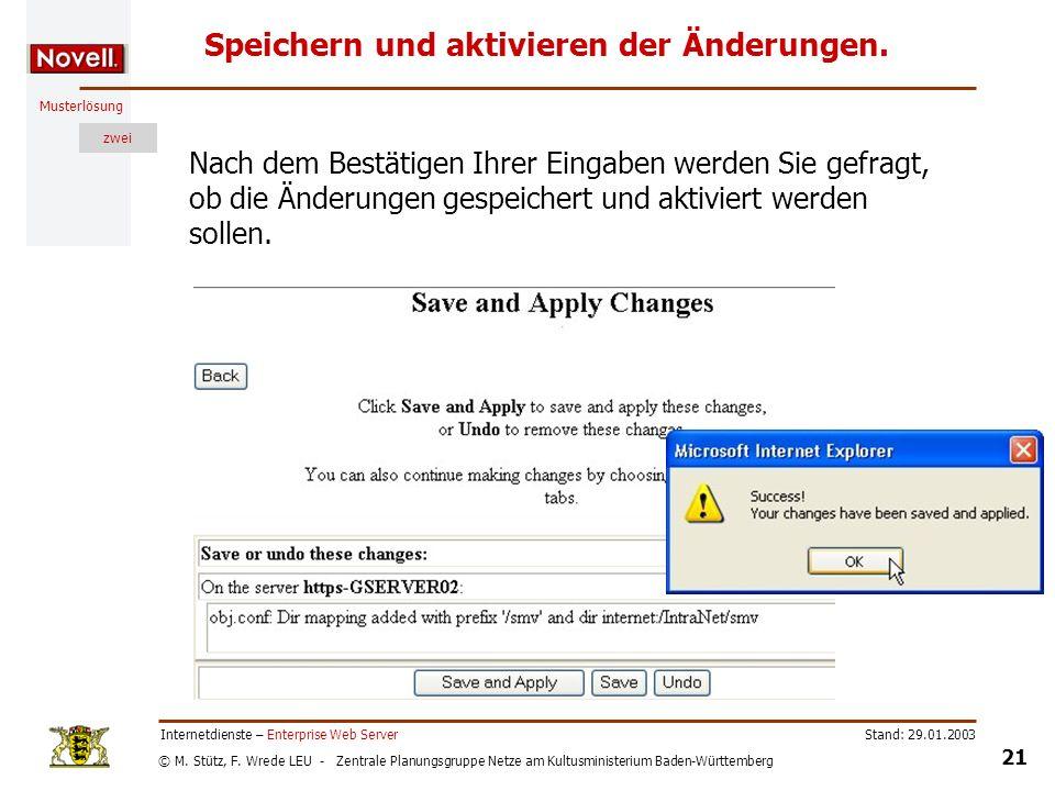 © M. Stütz, F. Wrede LEU - Zentrale Planungsgruppe Netze am Kultusministerium Baden-Württemberg Musterlösung zwei Stand: 29.01.2003 21 Internetdienste