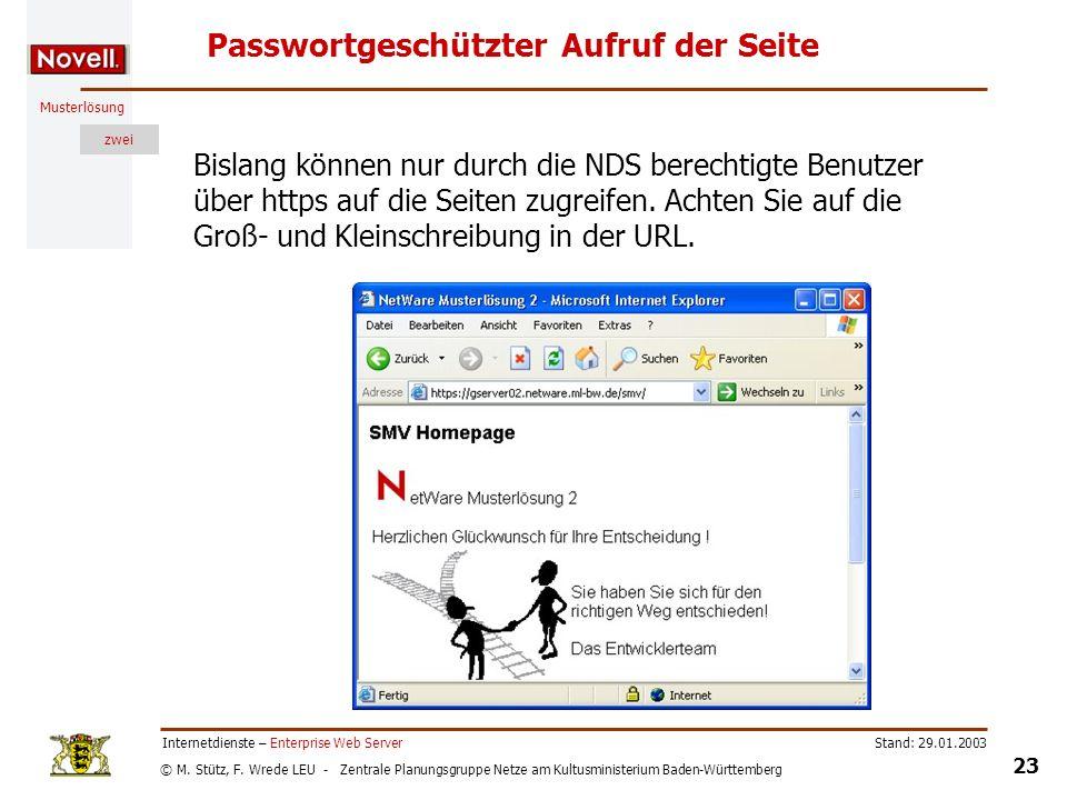 © M. Stütz, F. Wrede LEU - Zentrale Planungsgruppe Netze am Kultusministerium Baden-Württemberg Musterlösung zwei Stand: 29.01.2003 23 Internetdienste