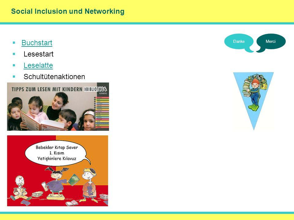 Social Inclusion und Networking DankeMerci Buchstart Lesestart Leselatte Schultütenaktionen