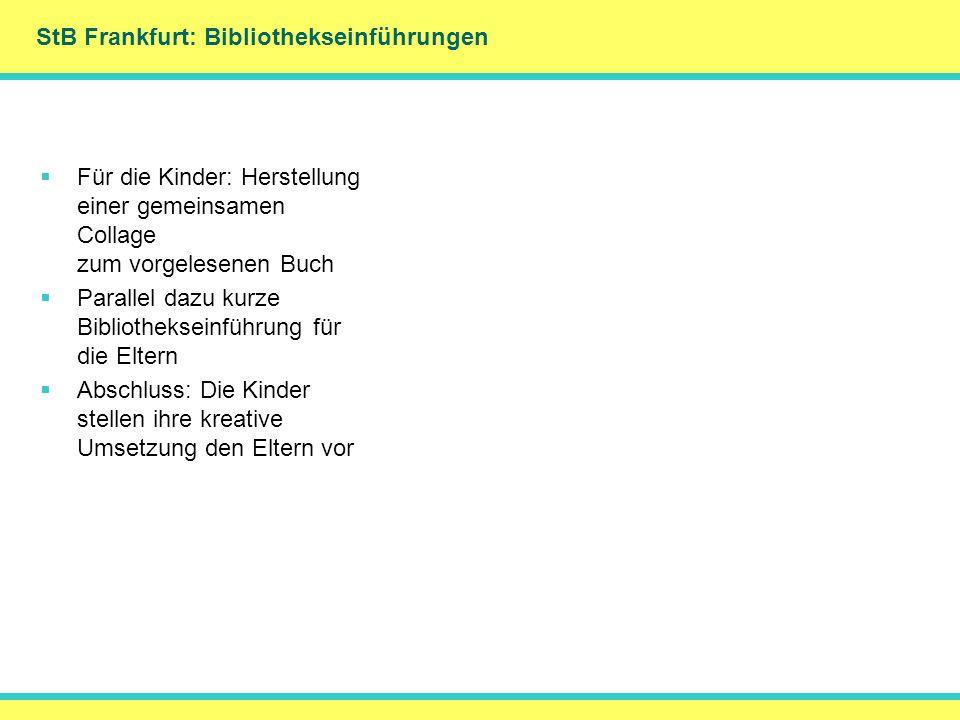 StB Frankfurt: Bibliothekseinführungen DankeMerci Für die Kinder: Herstellung einer gemeinsamen Collage zum vorgelesenen Buch Parallel dazu kurze Bibl