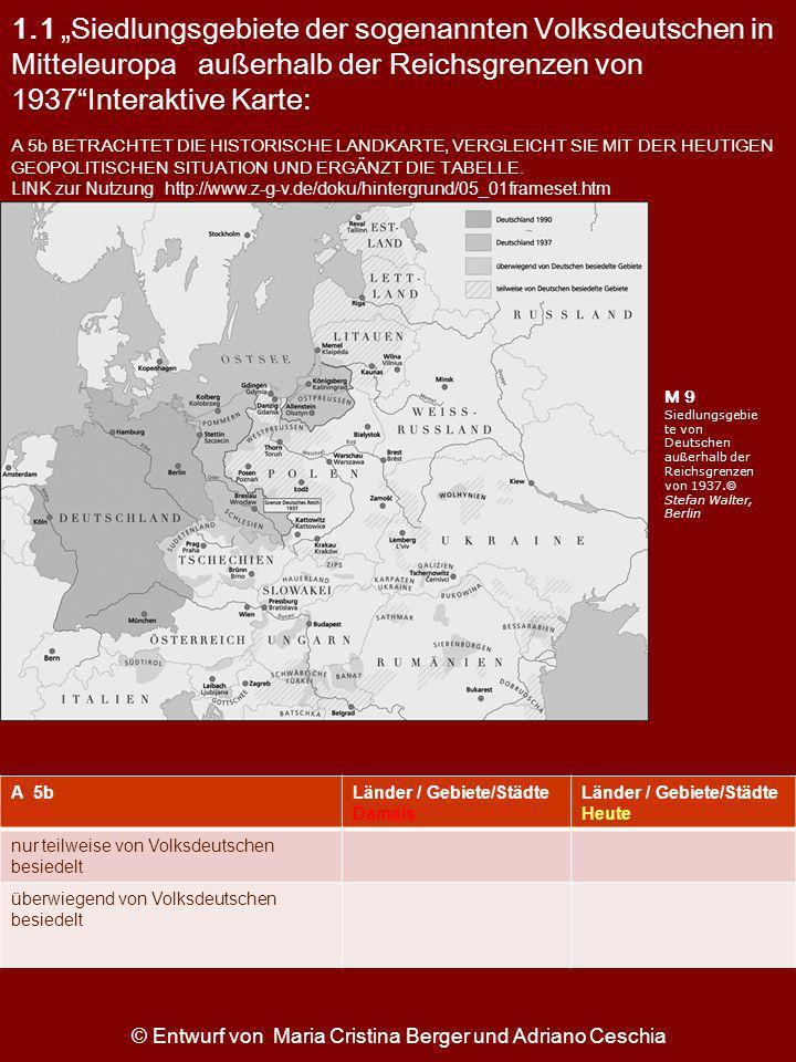 1.1 Siedlungsgebiete der sogenannten Volksdeutschen in Mitteleuropa außerhalb der Reichsgrenzen von 1937Interaktive Karte: M 9 Siedlungsgebie te von D