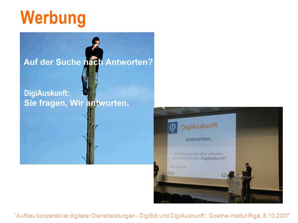 Aufbau kooperativer digitaler Dienstleistungen - DigiBib und DigiAuskunft , Goethe-Institut Riga, 8.10.2007 Werbung