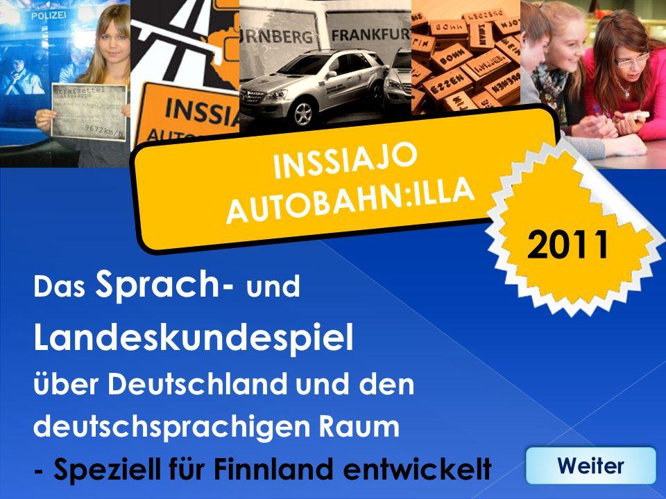 Das Sprach- und Landeskundespiel über Deutschland und den deutschsprachigen Raum - Speziell für Finnland entwickelt I N S S I A J O A U T O B A H N :