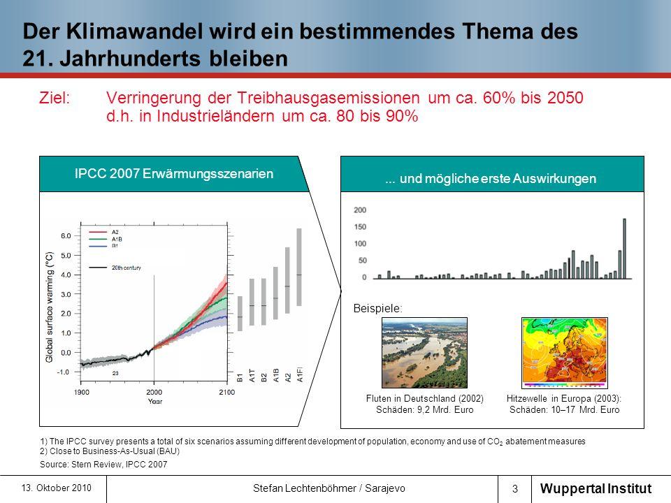 Wuppertal Institut 4 13.Oktober 2010 Wie viel CO 2 können wir noch emittieren.