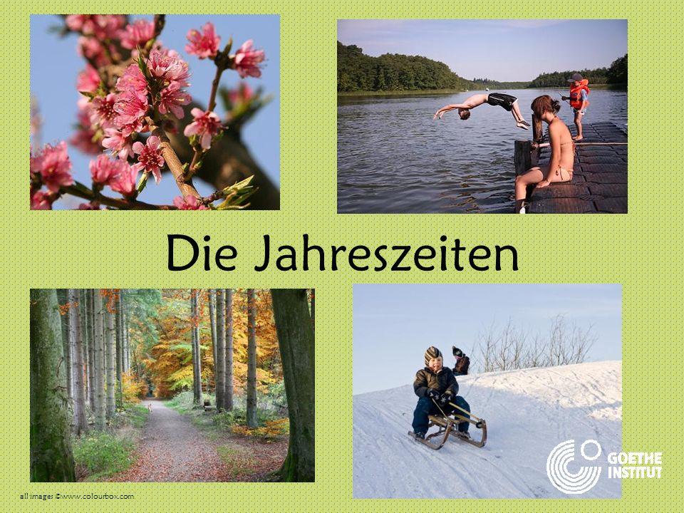 all images ©www.colourbox.com Die Jahreszeiten